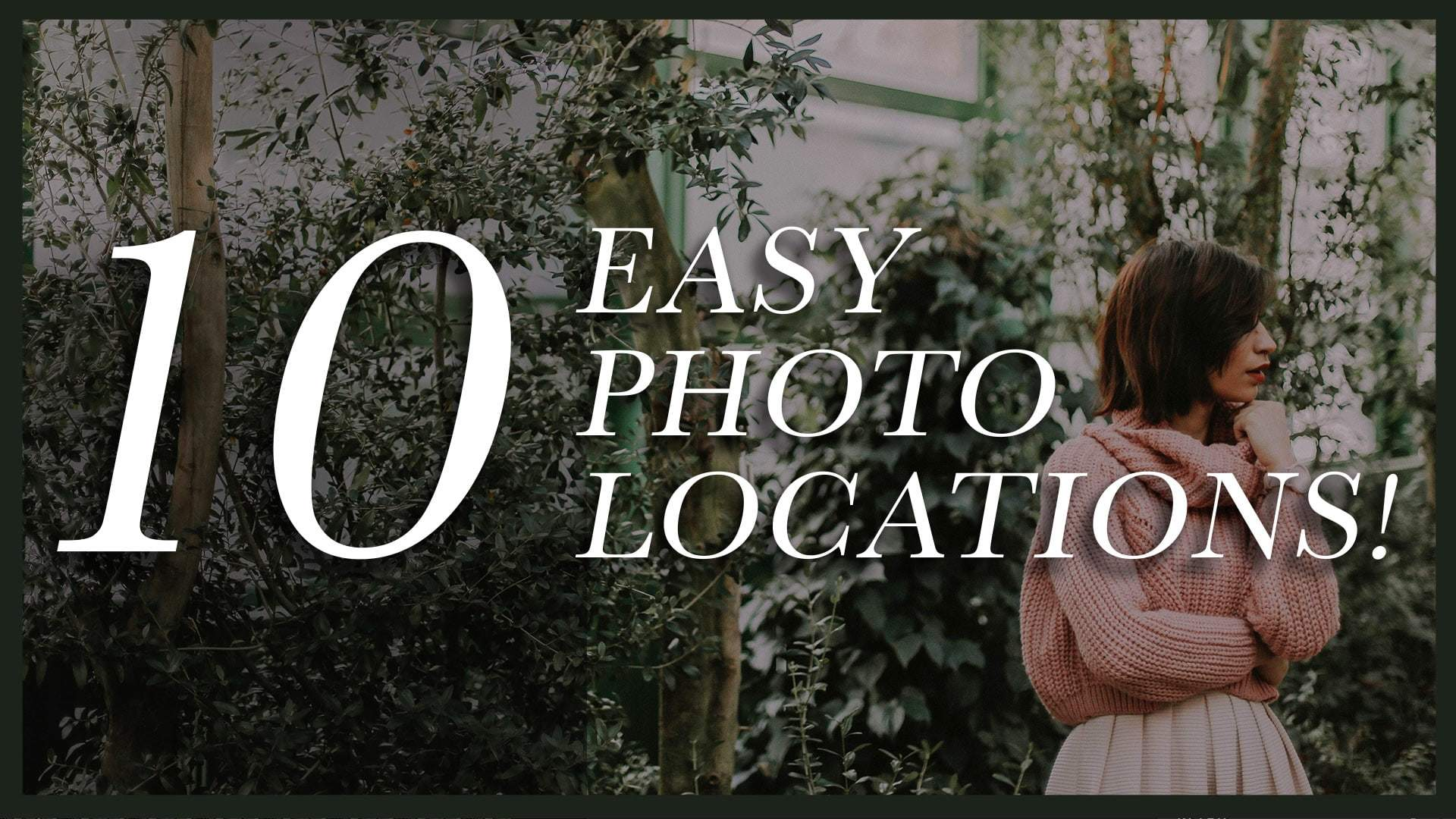 10 Easy Photoshoot Location Ideas